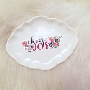 """Other - """"Choose Joy"""" jewelry trinket tray"""